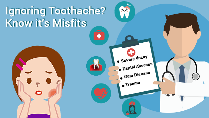 Ignoring-Toothache-Know-Its- Misfits